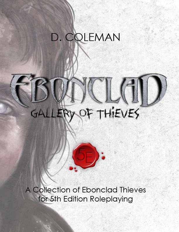 Ebonclad a thieves guild setting