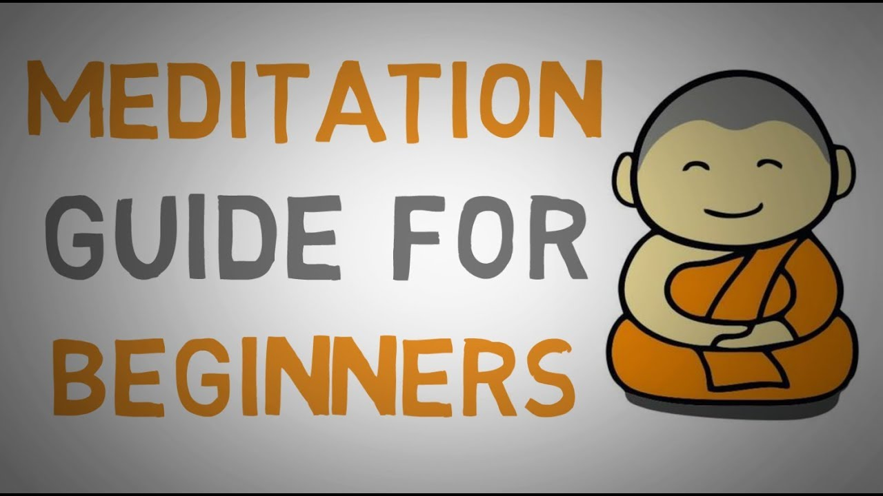 Beginners guide to meditation youtube