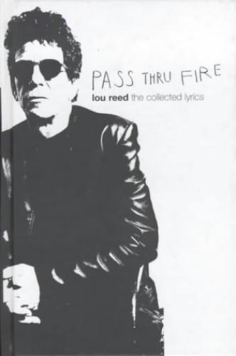 Lou reed pass thru fire pdf