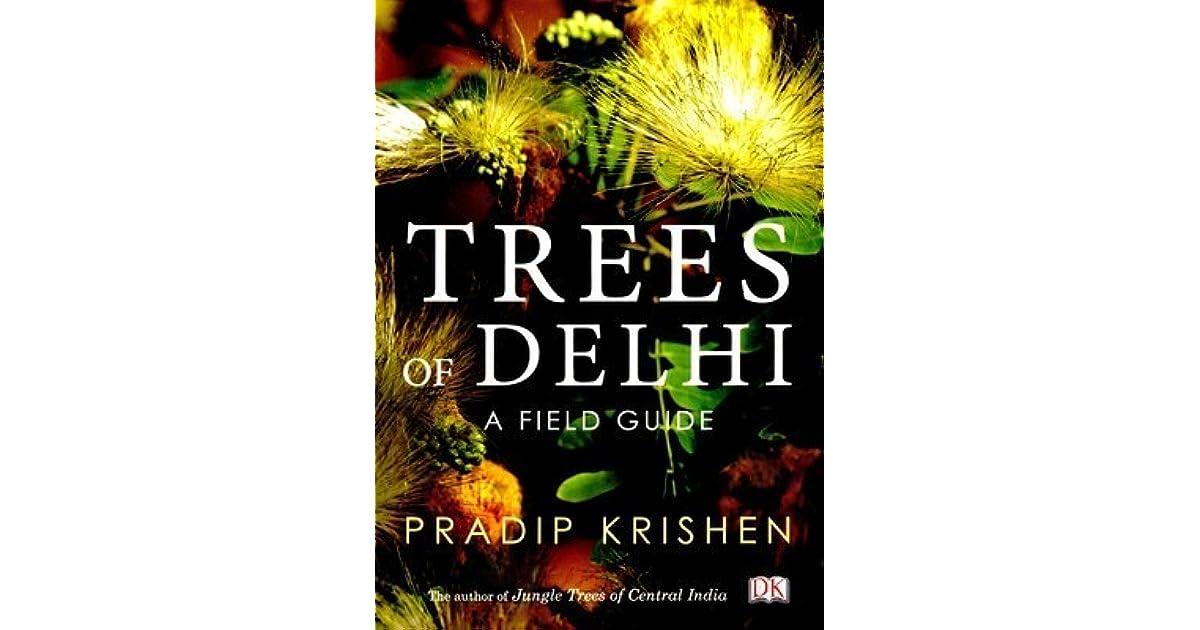 Trees of delhi pradip krishen pdf