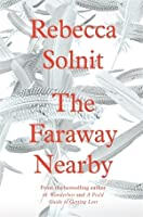 Rebecca solnit the faraway nearby pdf