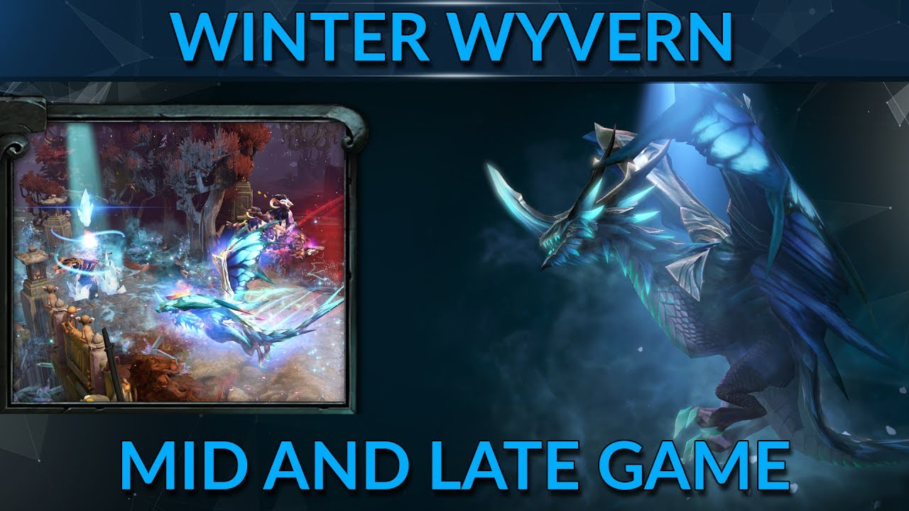 Dota 2 winter wyvern guide