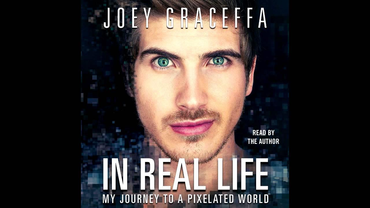 In real life joey graceffa pdf