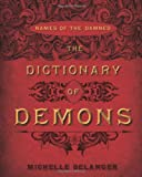 The dictionary of demons names of the damned pdf