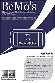 Ultimate guide to med school admissions book bemo premed101